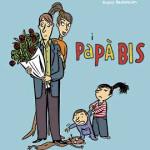 """Papà, regaliamoci un libro: """"I papà bis"""""""